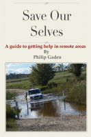 Cover for 'Save Our Selves - A guide to getting help in remote areas'