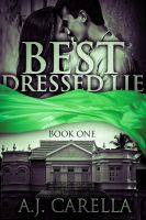 AJ Carella - Best Dressed Lie