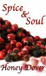 Spice & Soul: Episode One by Honey Dover