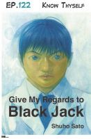 Cover for 'Give My Regards to Black Jack - Ep.122 Know Thyself (English version)'