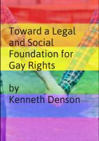 Cover for 'Toward a Legal and Social Foundation for Gay Rights'
