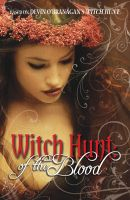Cover for 'Witch Hunt: Of the Blood'