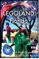 Cover for 'LEGOLAND Florida: A Planet Explorers Travel Guide for Kids'