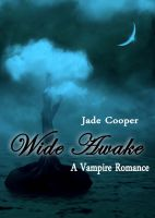 Cover for 'Wide Awake A Vampire Romance'