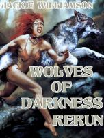 Cover for 'Wolves of Darkness Rerun'