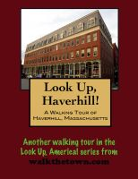 Cover for 'A Walking Tour of Haverhill, Massachusetts'