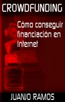 Cover for 'Crowdfunding. Cómo conseguir financiación en Internet'