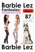 The Barbie Lez Fantasies - Week 87: Two Girls and a Dog (Lesbiality) by Barbie Lez