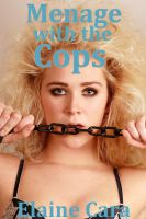 Cover for 'Menage with the Cops (BDSM Erotica)'