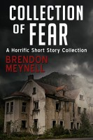 Collection of Fear - A horrific short story collection