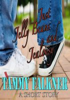 Tammy Falkner - Just Jelly Beans and Jealousy