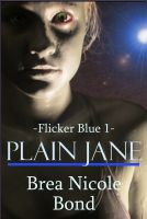 Cover for 'Flicker Blue 1: Plain Jane'