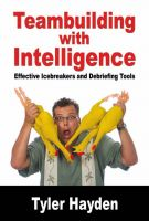 Cover for 'Team Building with Intelligence - Tools for effectively Debriefs and Icebreakers'