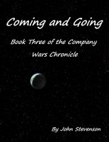 Cover for 'Coming and Going - Book Three of the Company Wars Chronicle'