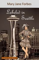 Cover for 'Labeled in Seattle'