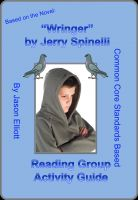 Cover for 'Wringer By Jerry Spinelli Reading Group Activity Guide'