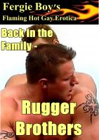 Cover for 'Back in the Family - Rugger Brothers (Flaming Hot Gay Erotica)'