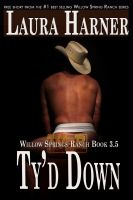 Cover for 'Ty'd Down (Willow Springs Ranch, Book 3.5)'