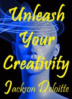 Cover for 'Unleash Your Creativity: A How to Guide'