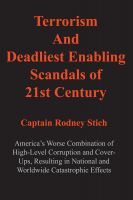 Cover for 'Terrorism and Deadliest Enabling Scandals of 21st Century'