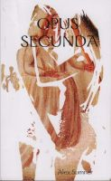 Cover for 'Opus Secunda'