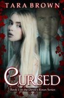 Cover for 'Cursed (Book 1 of the Devil's Roses)'
