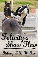 Cover for 'Felicity's Show Flair'
