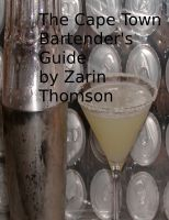 Cover for 'The Cape Town Bartender's Guide'