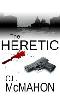 Cover for 'The Heretic'