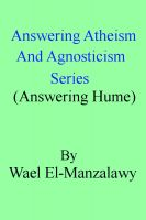 Cover for 'Answering Atheism And Agnosticism Series (Answering Hume)'