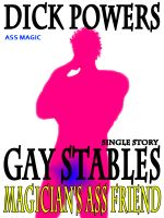 Cover for 'Magician's Ass Friend (Gay Stables #7)'