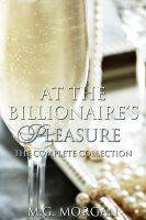 Cover for 'At the Billionaire's Pleasure (BDSM Billionaire's Pleasure Series)'