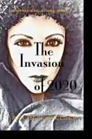 Cover for 'The Invasion of 2020, a Shifter Dystopian (Shifter Evolutions Book #1)'