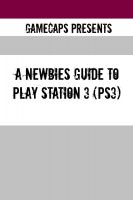 Cover for 'A Newbies Guide to Play Station 3 (PS3)'