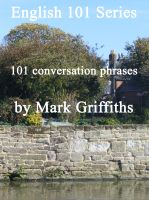 Cover for 'English 101 Series: 101 conversation phrases'