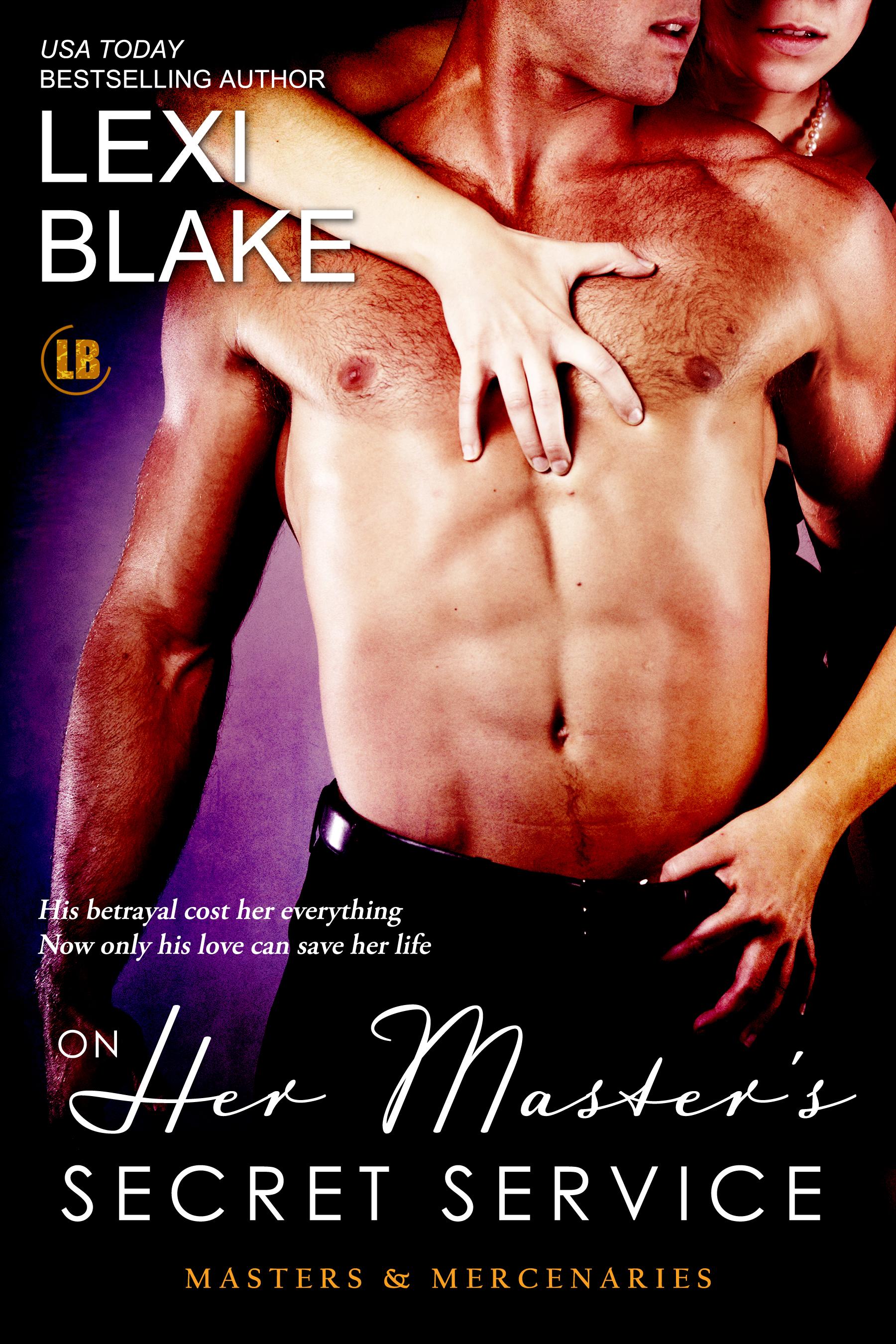 Lexi Blake - On Her Master's Secret Service, Masters and Mercenaries, Book 4