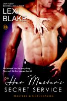 Lexi Blake - On Her Master's Secret Service, Masters and Mercenaries, Book 4