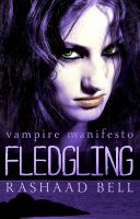 Cover for 'Fledgling (Vampire Manifesto Book Two)'