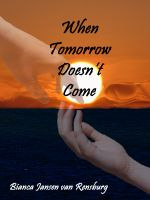 Cover for 'When Tomorrow Doesn't Come'