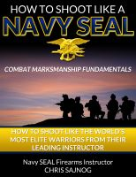 Cover for 'How to Shoot Like a Navy SEAL: Combat Marksmanship Fundamentals'