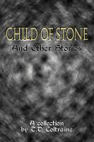 Cover for 'Child of Stone & Other Stories'