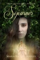 Cover for 'Sojourner (Sojourner Series Book 1)'