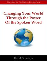 Cover for 'Changing Your World Through The Power of the Spoken Word'