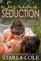 Cover for 'Syria's Seduction: A New Adult Introduction to the Boudoir Sessions'