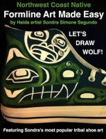 Cover for 'Northwest Coast Native Formline Art Made Easy-Let's Draw Wolf'