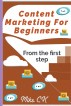 Content Marketing For Beginners by Mike CK