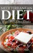Mediterranean Diet–Super Slim Down Dishes by Cherie Benjamin