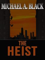 Cover for 'The Heist'