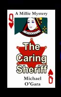 Cover for 'The Caring Sheriff'