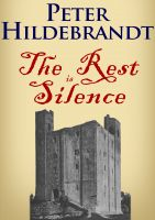 Cover for 'The Rest is Silence'